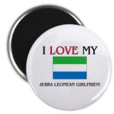 "I Love My Sierra Leonean Girlfriend 2.25"" Magnet ("