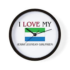 I Love My Sierra Leonean Girlfriend Wall Clock