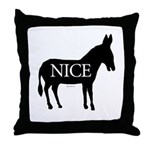 Nice Ass ~  Throw Pillow