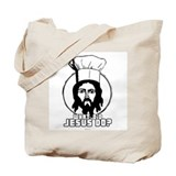 What did Jesus Do? - Cook? ~ Tote Bag