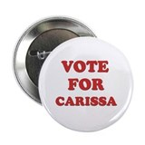 "Vote for CARISSA 2.25"" Button (10 pack)"