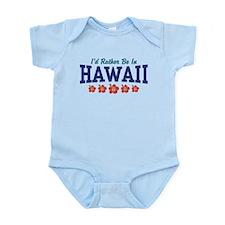 I'd Rather Be In Hawaii Onesie