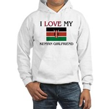I Love My Kenyan Girlfriend Hoodie