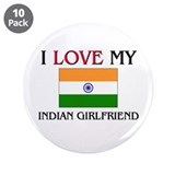 "I Love My Indian Girlfriend 3.5"" Button (10 pack)"
