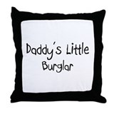 Daddy's Little Burglar Throw Pillow