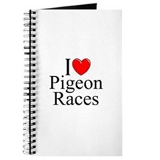 """I Love (Heart) Pigeon Races"" Journal"