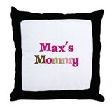 Max's Mommy Throw Pillow