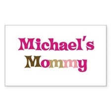 Michael's Mommy Rectangle Decal