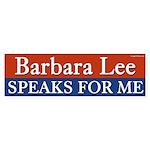 Barbara Lee Speaks For Me bumper sticker