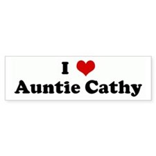 I Love Auntie Cathy Bumper Bumper Sticker