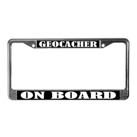 Geocacher On Board License Plate Frame