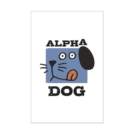Alpha Dog Mini Poster Print