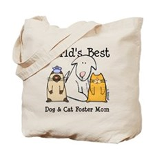 World's Best Dog, Cat Foster Mom Tote Bag