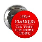 "RED FRIDAYS 2.25"" BUTTON"