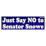 No to Olympia Snowe Bumper Sticker
