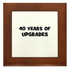 40 Years of Upgrades Framed Tile