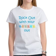 Rock Out With Your Blocks Out Tee