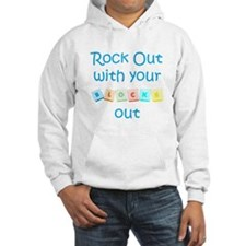 Rock Out With Your Blocks Out Hoodie