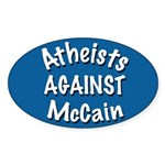 Atheists Against McCain oval car sticker