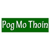 &quot;Pog Mo Thoin&quot; Bumper Car Sticker