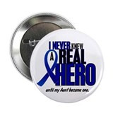 "Never Knew A Hero 2 (Aunt) 2.25"" Button"