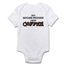 Daycare Provider Need Coffee Infant Bodysuit