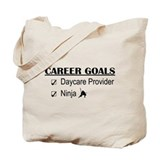 Daycare Provider Career Goals Tote Bag