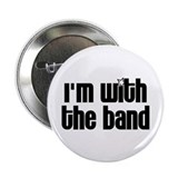 I'm with the Band 2.25&quot; Button