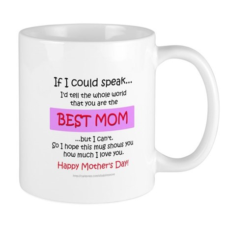 If I could speak (Best Mom) Mug