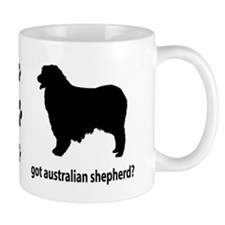 Got Aus Shepherd? Mug