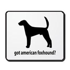Got Am Foxhound? Mousepad