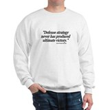 &quot;General Douglas MacArthur Quote&quot; Sweatshirt