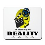 Reality TV Mousepad