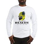 Reality TV Long Sleeve T-Shirt
