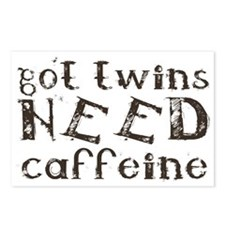 got twins NEED caffeine Postcards (Package of 8)