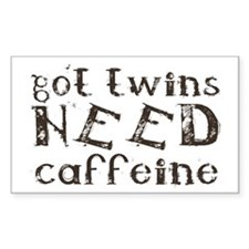got twins NEED caffeine Rectangle Stickers