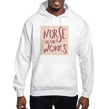 Nurse in the Works Hoodie