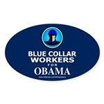 Blue Collar Workers for Obama Oval Sticker (10 pk)