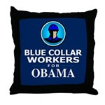 Blue Collar Workers for Obama Dark Throw Pillow