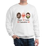 Peace Love Cupcakes Sweatshirt