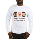 Peace Love Cupcakes Long Sleeve T-Shirt