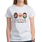 Peace Love Cupcakes Women's T-Shirt