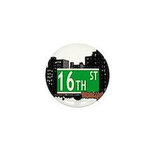 16th STREET, BROOKLYN, NYC Mini Button