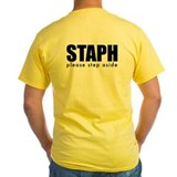 Staph Infection Tee