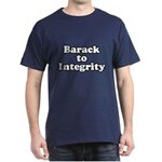 Barack to integrity Dark T-Shirt