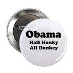 Obama / Half Honkey All Donkey 2.25