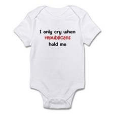 I only cry when republicans h Infant Bodysuit