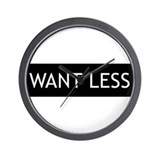 Want Less - Black Wall Clock