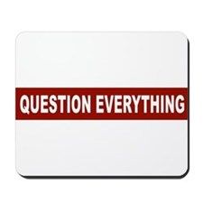 Question Everything - Red Mousepad