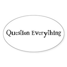 Question Everything - Westac Oval Decal